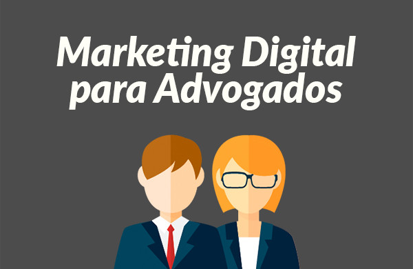 Marketing Digital para Advogados - Agência de Marketing Digital em BH: Agência DOM